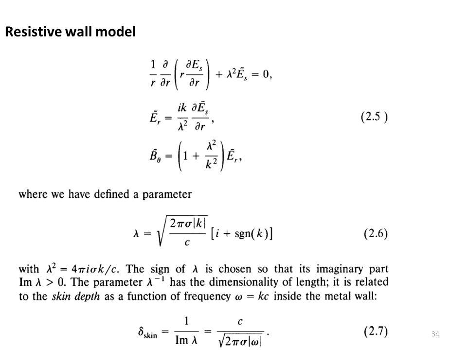 Resistive wall model 34