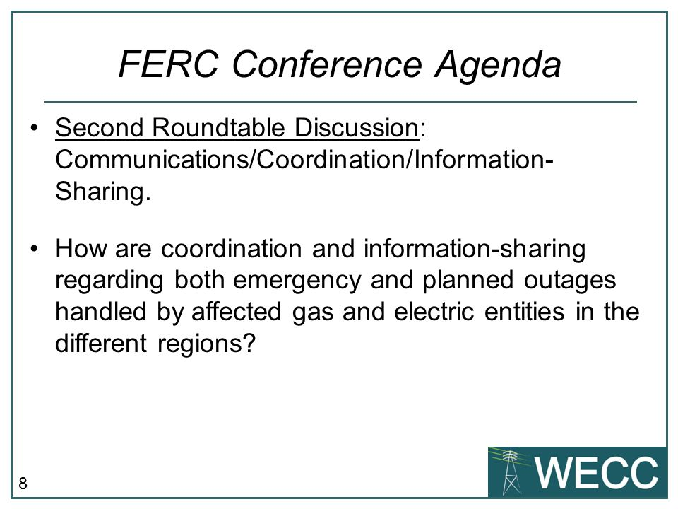 8 Second Roundtable Discussion: Communications/Coordination/Information- Sharing.