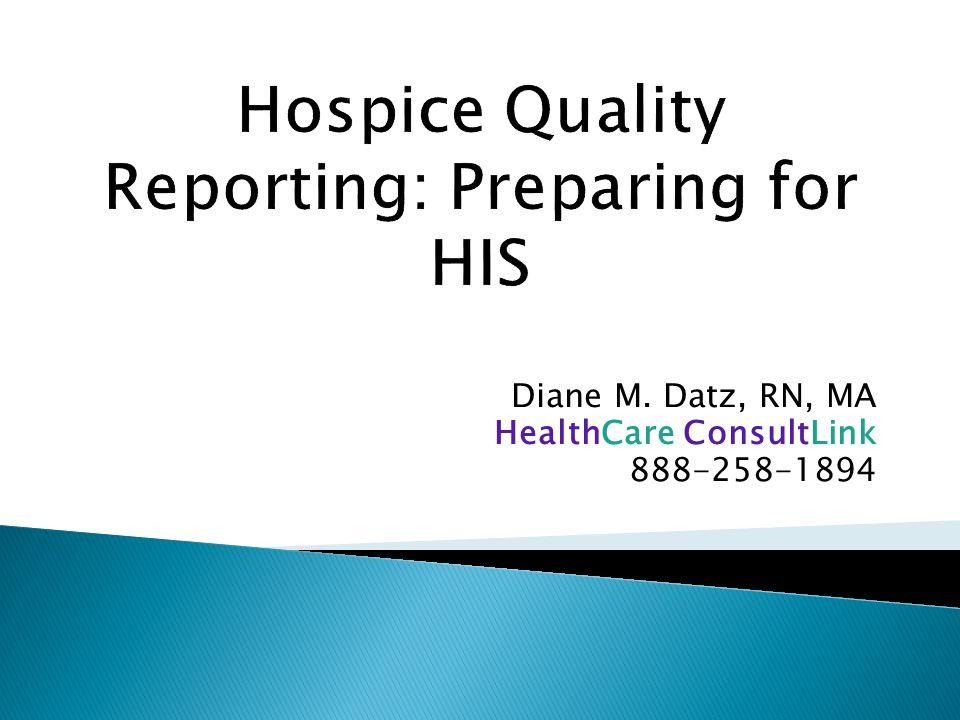 Diane M. Datz, RN, MA HealthCare ConsultLink 888-258-1894