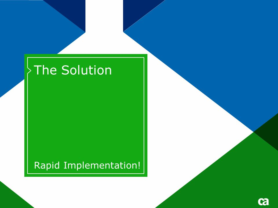 The Solution Rapid Implementation. Page based on Title and Text from Slide Layout palette.