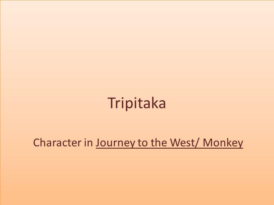 Surprisingly, Tripitaka was a real person.His name was Xuanzang.