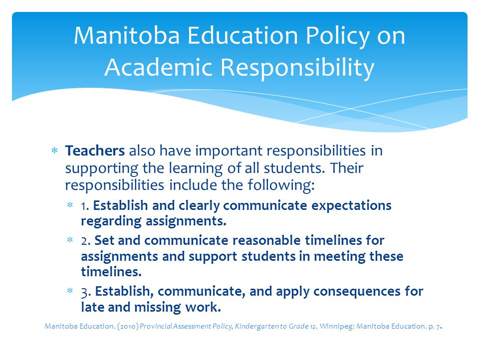 Teachers also have important responsibilities in supporting the learning of all students. Their responsibilities include the following: 1. Establish a