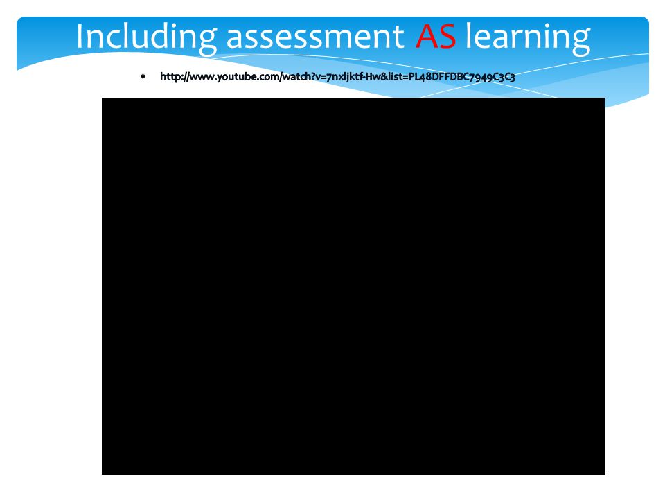 Including assessment AS learning