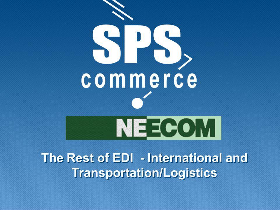The Rest of EDI - International and Transportation/Logistics