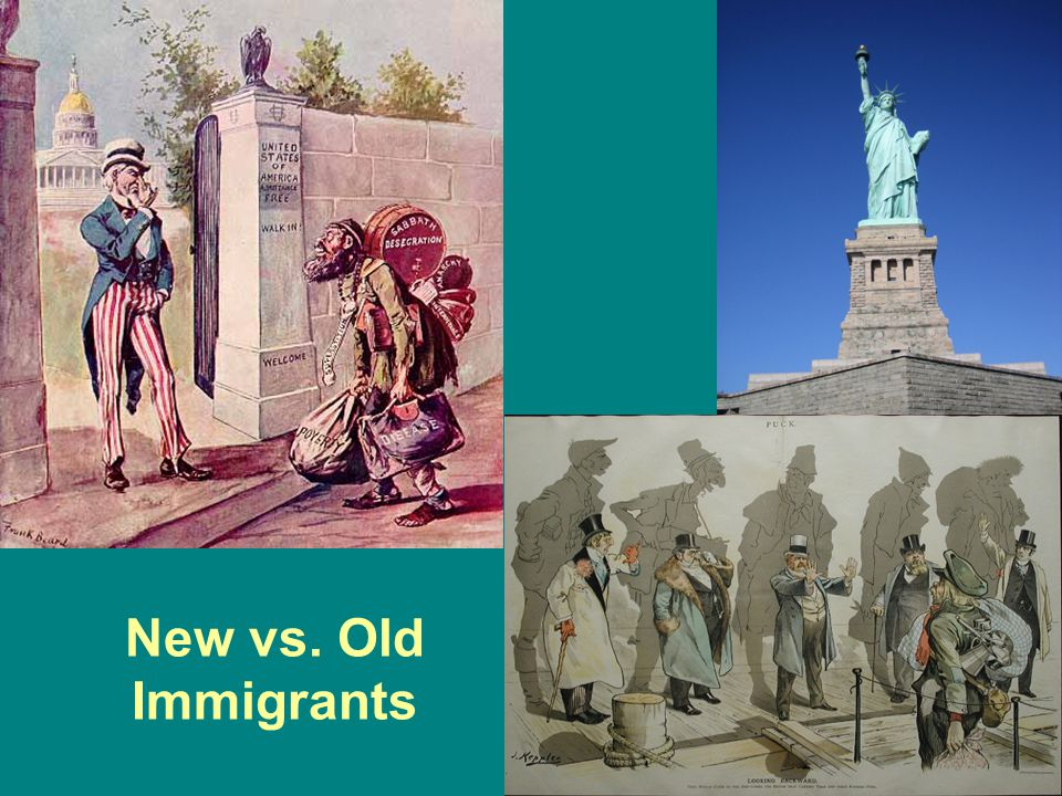 New vs. Old Immigrants