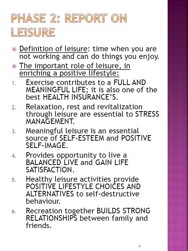 5 While leisure plays an important role in a healthy lifestyle, some leisure activities come with risks that need to be taken into consideration.