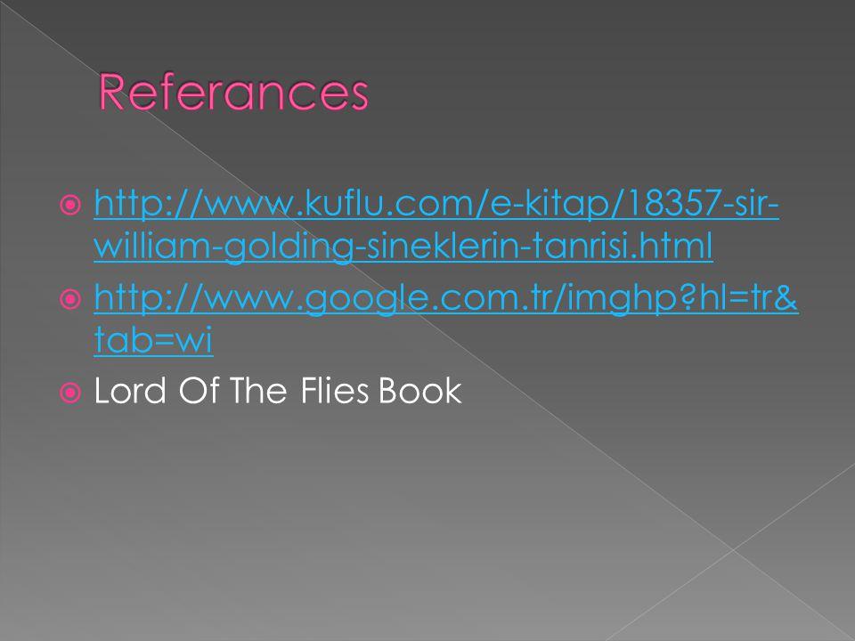 http://www.kuflu.com/e-kitap/18357-sir- william-golding-sineklerin-tanrisi.html http://www.kuflu.com/e-kitap/18357-sir- william-golding-sineklerin-tanrisi.html http://www.google.com.tr/imghp?hl=tr& tab=wi http://www.google.com.tr/imghp?hl=tr& tab=wi Lord Of The Flies Book
