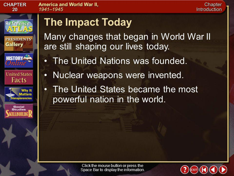 Intro 7 Why It Matters The United States entered World War II unwillingly and largely unprepared. The American people, however, quickly banded togethe
