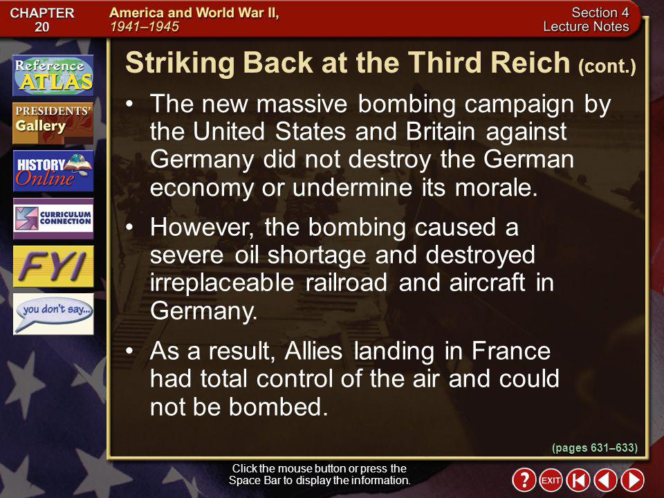 Section 4-5 (pages 631–633) Click the mouse button or press the Space Bar to display the information. Striking Back at the Third Reich In January 1943