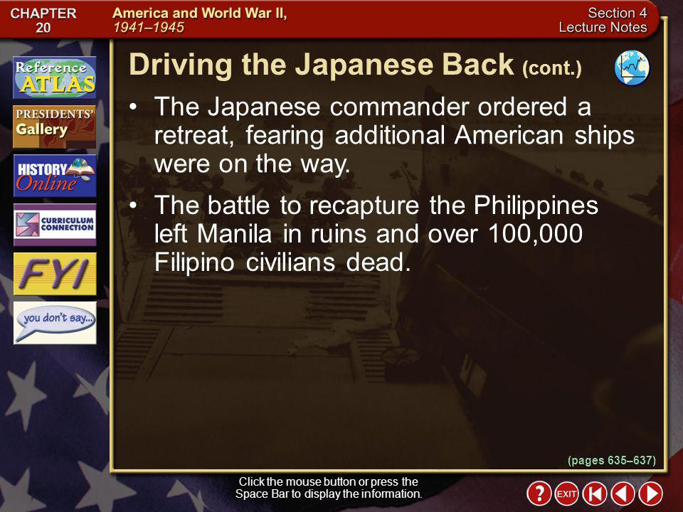 Section 4-19 Click the mouse button or press the Space Bar to display the information. Japanese warships headed through the Philippine Islands into Le