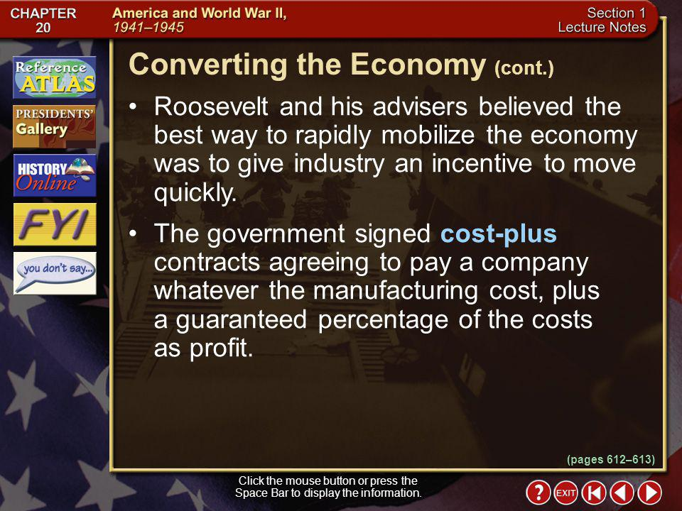 Section 1-5 (pages 612–613) Converting the Economy The United Statess industrial output during World War II was twice as productive as Germany and fiv