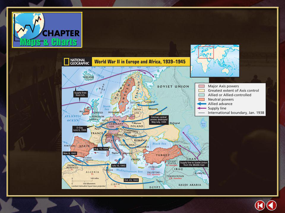 Map 5-1 World War II in Europe and Africa, 1939-1945 Rise and Fall of Axis Powers Military and Civilian Deaths in World War II War Casualties World Wa