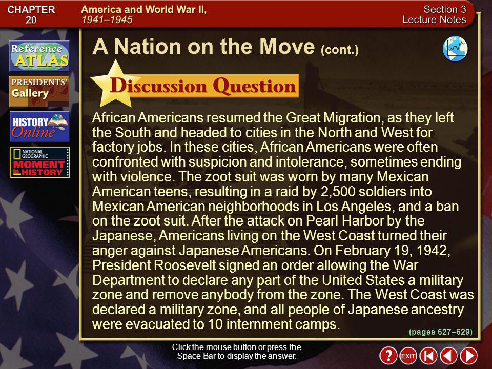 Section 3-16 Click the mouse button or press the Space Bar to display the answer. A Nation on the Move (cont.) Why did racism increase in the United S