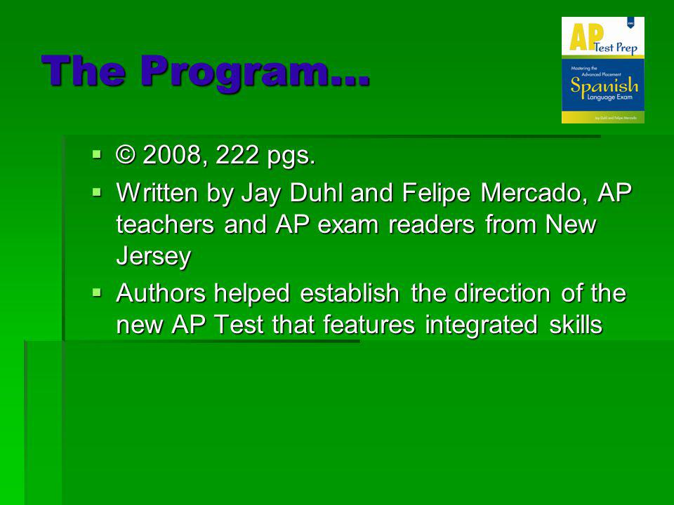 The Program… © 2008, 222 pgs. © 2008, 222 pgs.