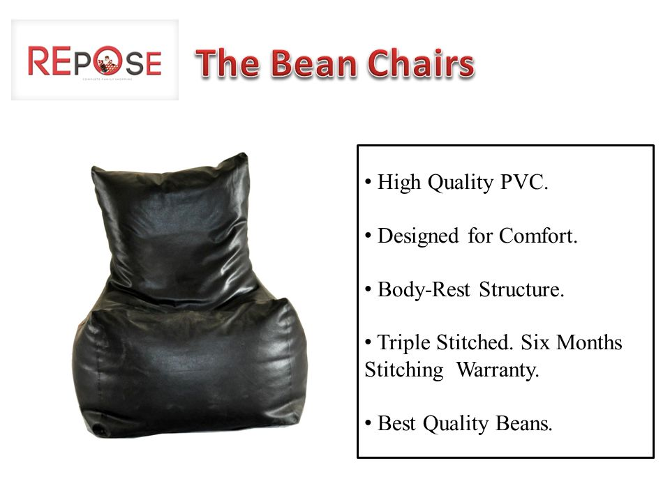 High Quality PVC. Designed for Comfort. Body-Rest Structure.