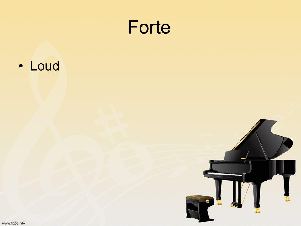 Forte Loud