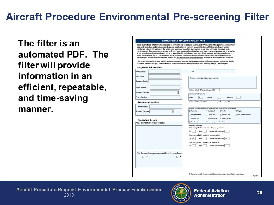 20 Federal Aviation Administration Aircraft Procedure Request Environmental Process Familiarization 2013 Aircraft Procedure Environmental Pre-screenin