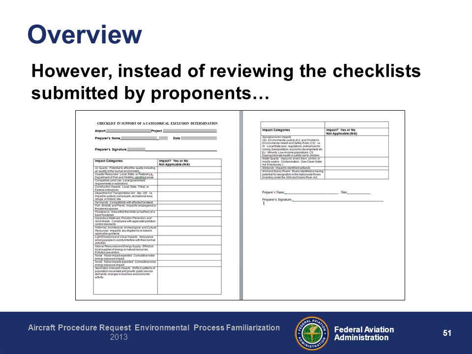 51 Federal Aviation Administration Aircraft Procedure Request Environmental Process Familiarization 2013 Overview However, instead of reviewing the ch