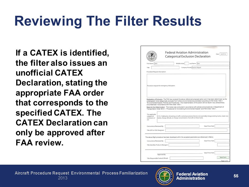 55 Federal Aviation Administration Aircraft Procedure Request Environmental Process Familiarization 2013 Reviewing The Filter Results If a CATEX is id