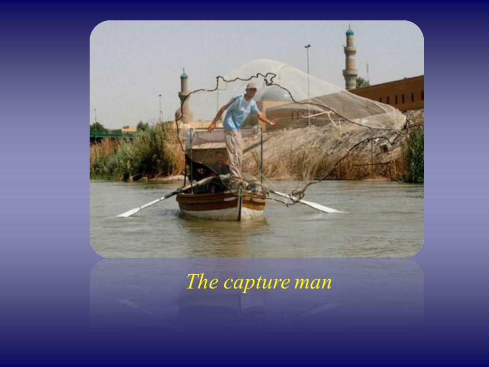 The capture man