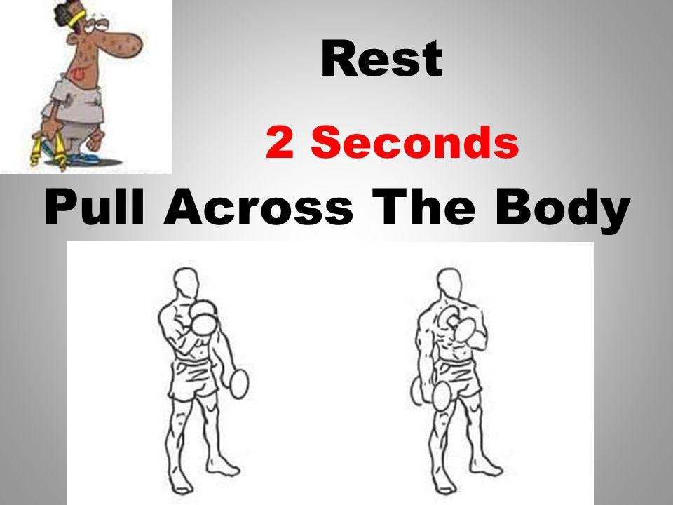 Rest Pull Across The Body 3 Seconds