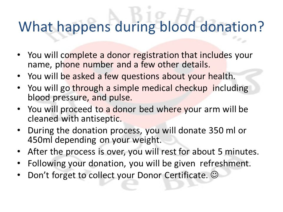 What happens during blood donation.