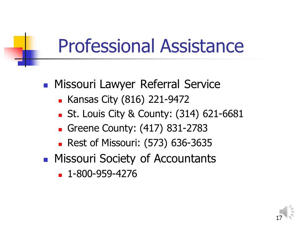 17 Professional Assistance Missouri Lawyer Referral Service Kansas City (816) 221-9472 St.