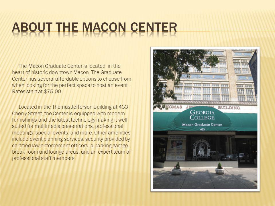 Host your next event at the Georgia College Macon Graduate Center in beautiful downtown Macon, GA. 433 Cherry Street Macon, Georgia 31201 Phone: 478-7