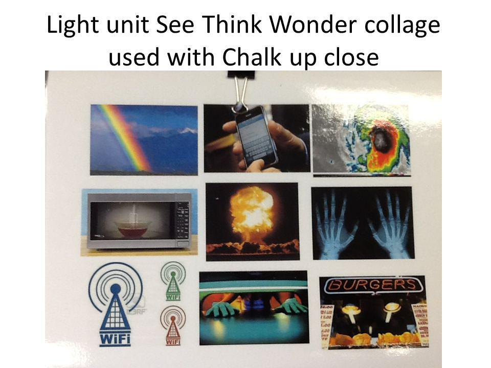 Light unit See Think Wonder collage used with Chalk up close