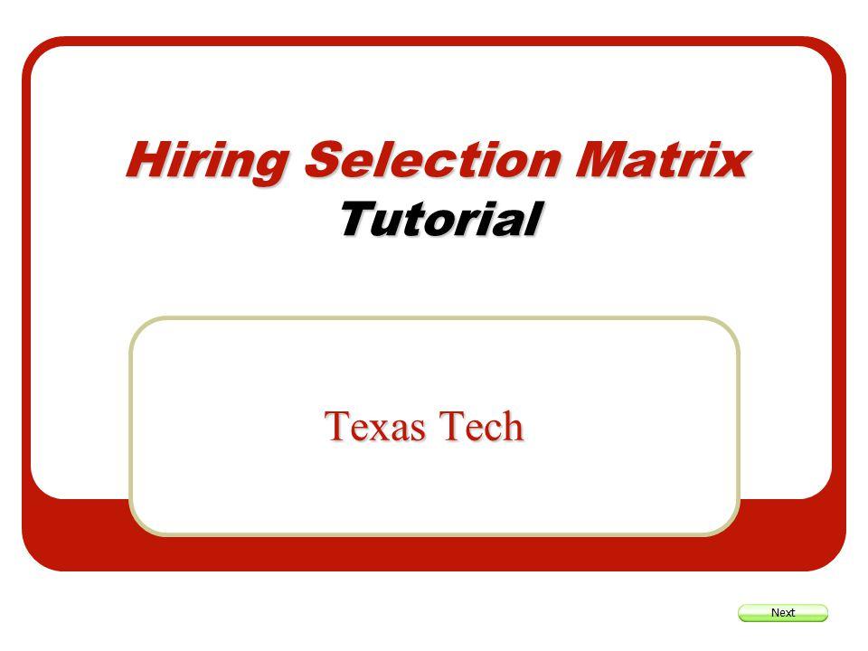 Hiring Selection Matrix Tutorial Texas Tech