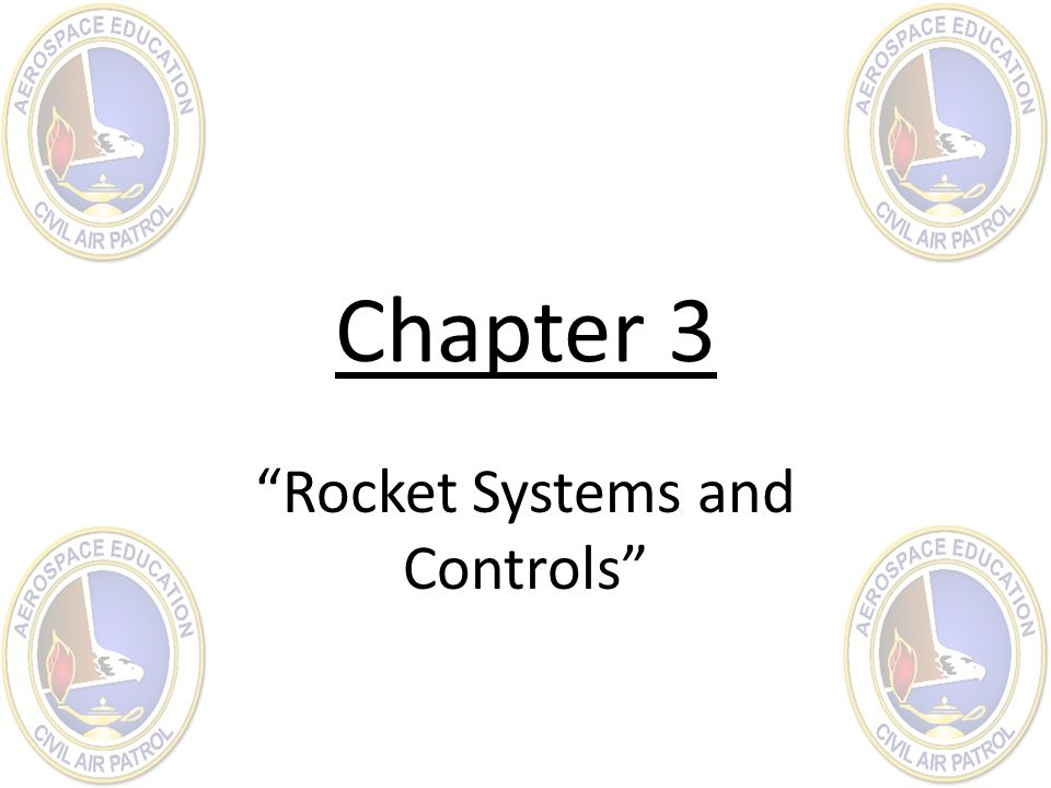 Chapter 3 Rocket Systems and Controls