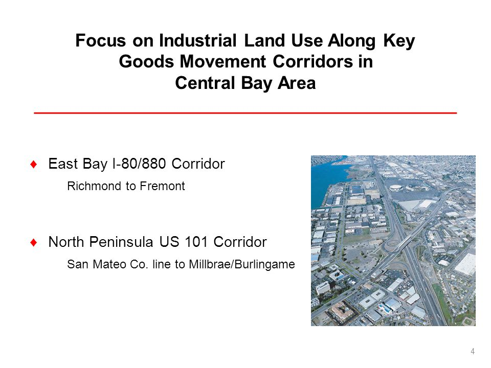 Focus on Industrial Land Use Along Key Goods Movement Corridors in Central Bay Area ___________________________________________ East Bay I-80/880 Corr