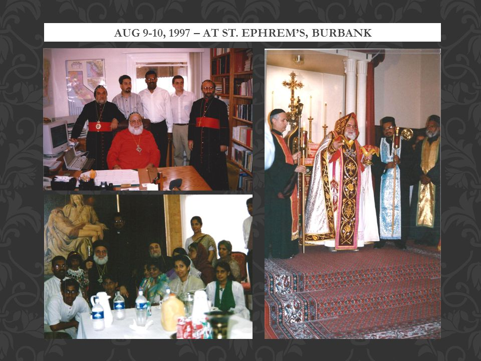 AUG 9-10, 1997 – AT ST. EPHREMS, BURBANK