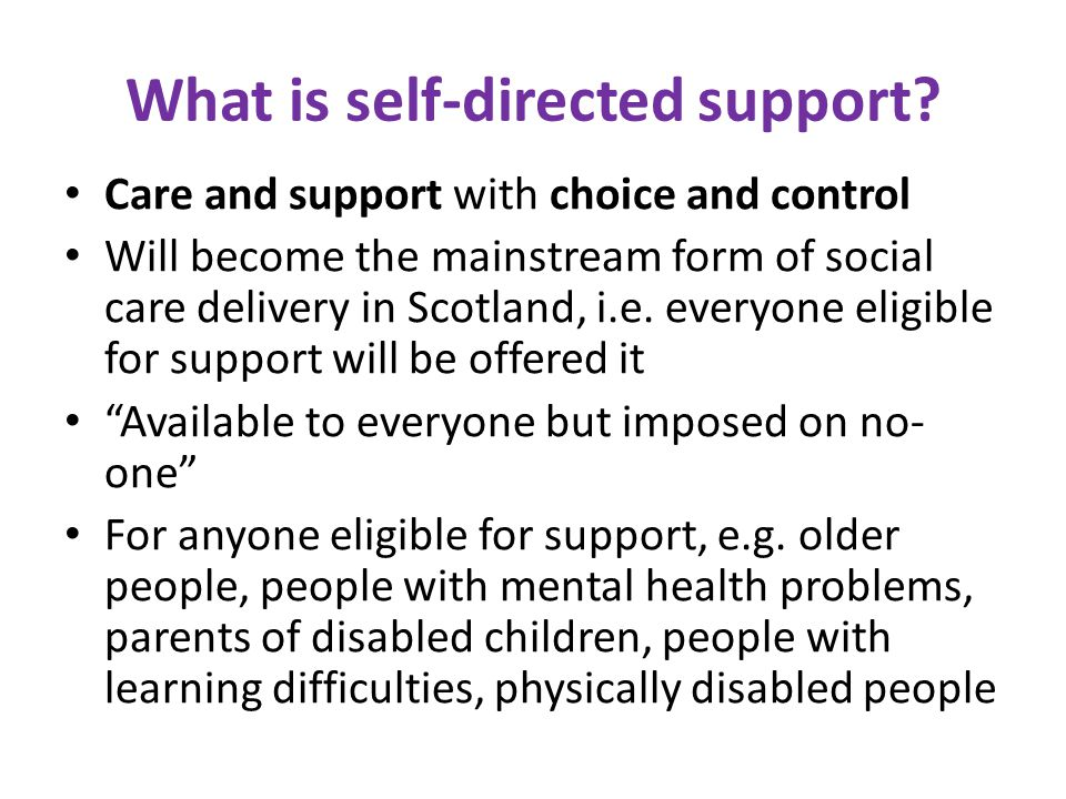 What is self-directed support.