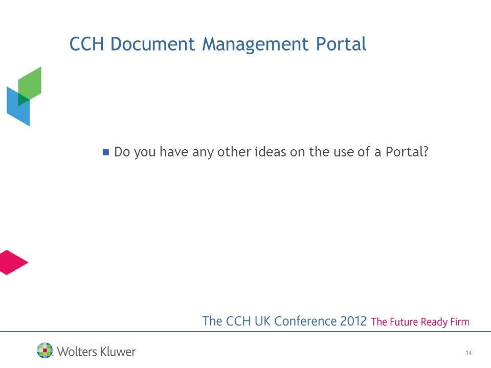 Do you have any other ideas on the use of a Portal 14 CCH Document Management Portal