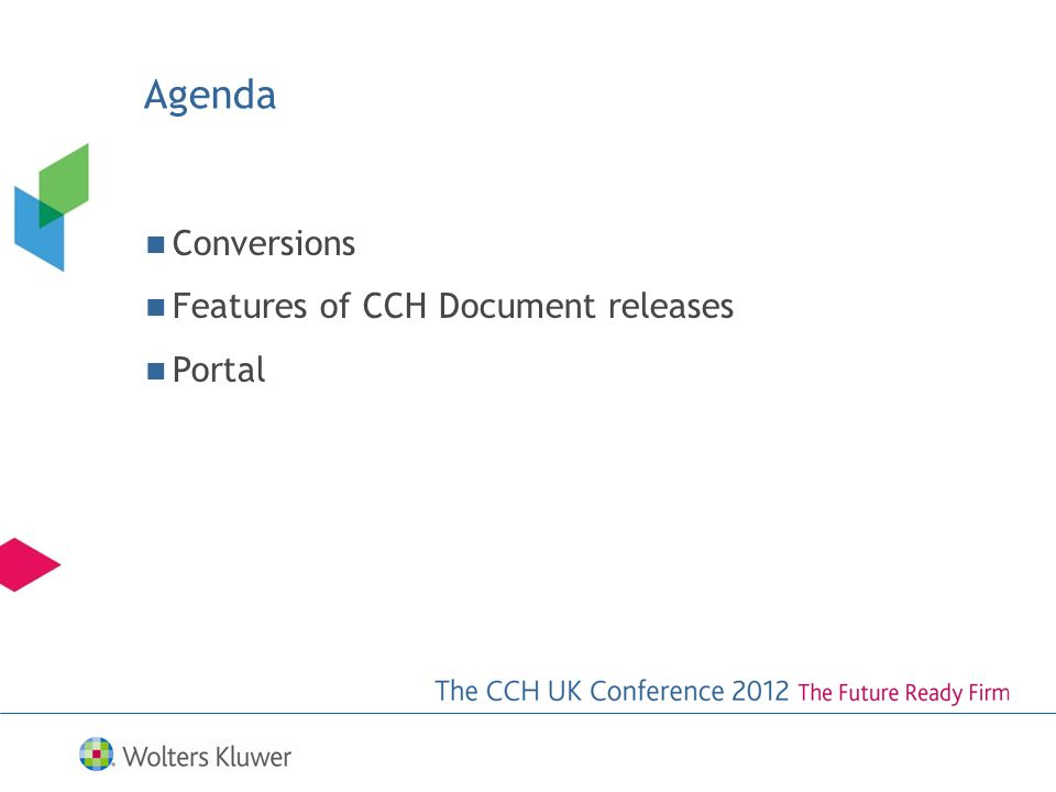 Agenda Conversions Features of CCH Document releases Portal