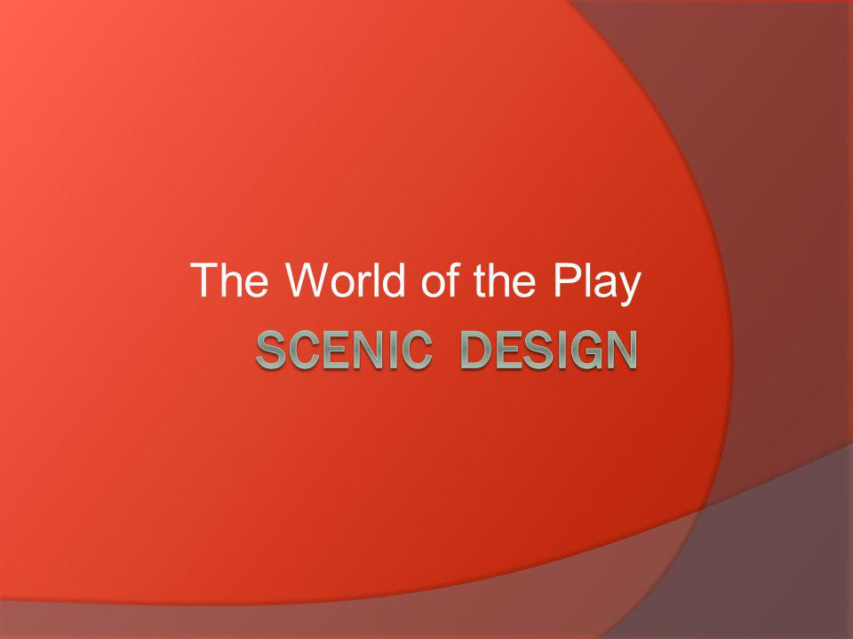The World of the Play