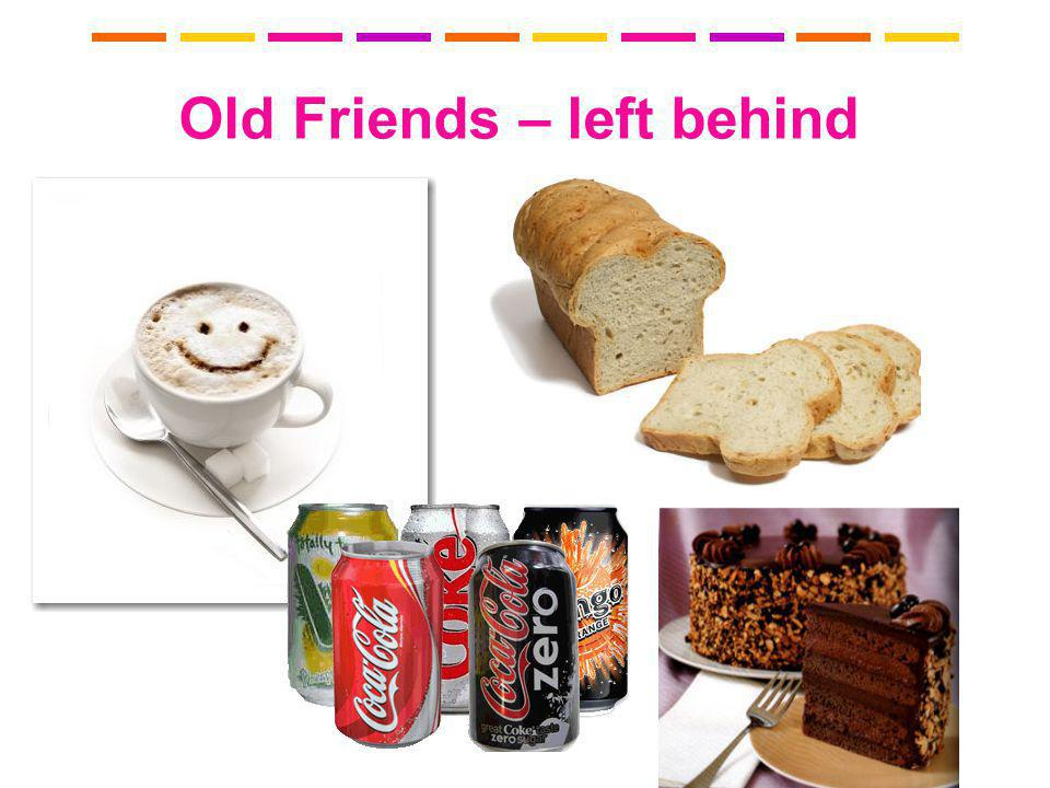 Old Friends – left behind