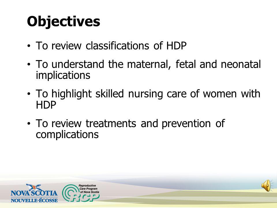 Maternal Newborn Orientation Learning Module Reproductive Care Program of Nova Scotia September, 2013 Hypertensive Disorders of Pregnancy (HDP)