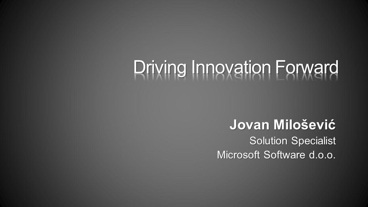 Jovan Milošević Solution Specialist Microsoft Software d.o.o.
