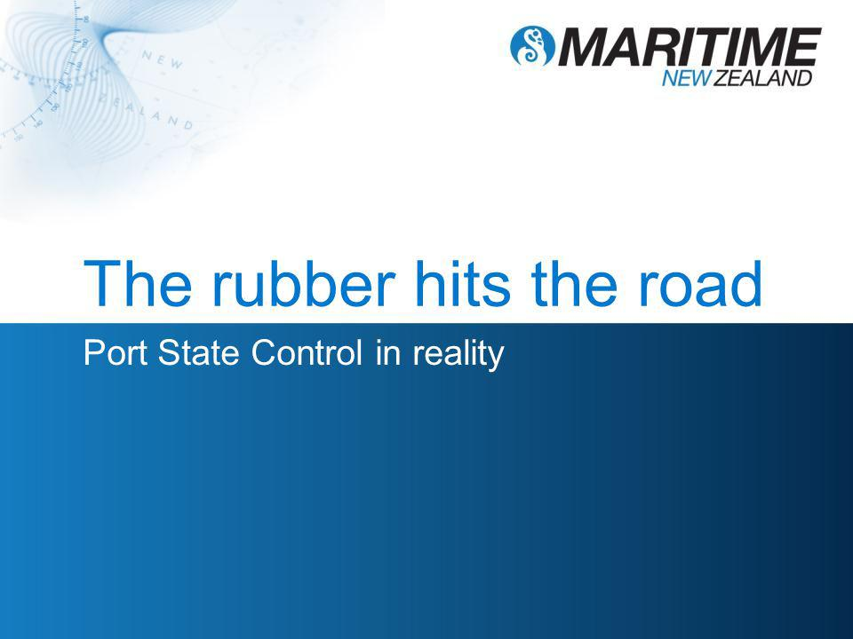 The rubber hits the road Port State Control in reality