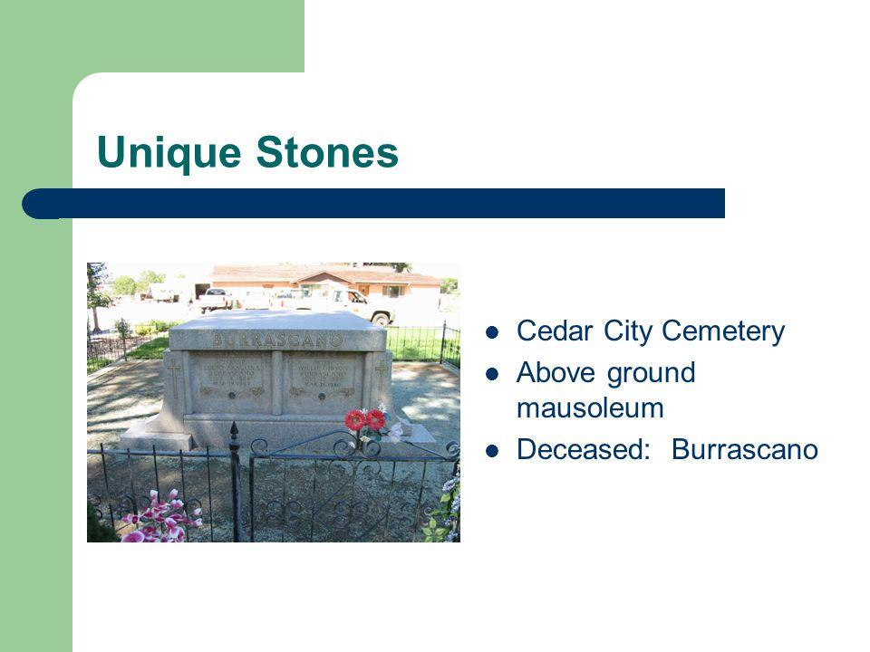 Unique Stones Cedar City Cemetery Above ground mausoleum Deceased: Burrascano