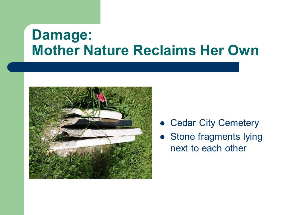 Damage: Mother Nature Reclaims Her Own Cedar City Cemetery Stone fragments lying next to each other
