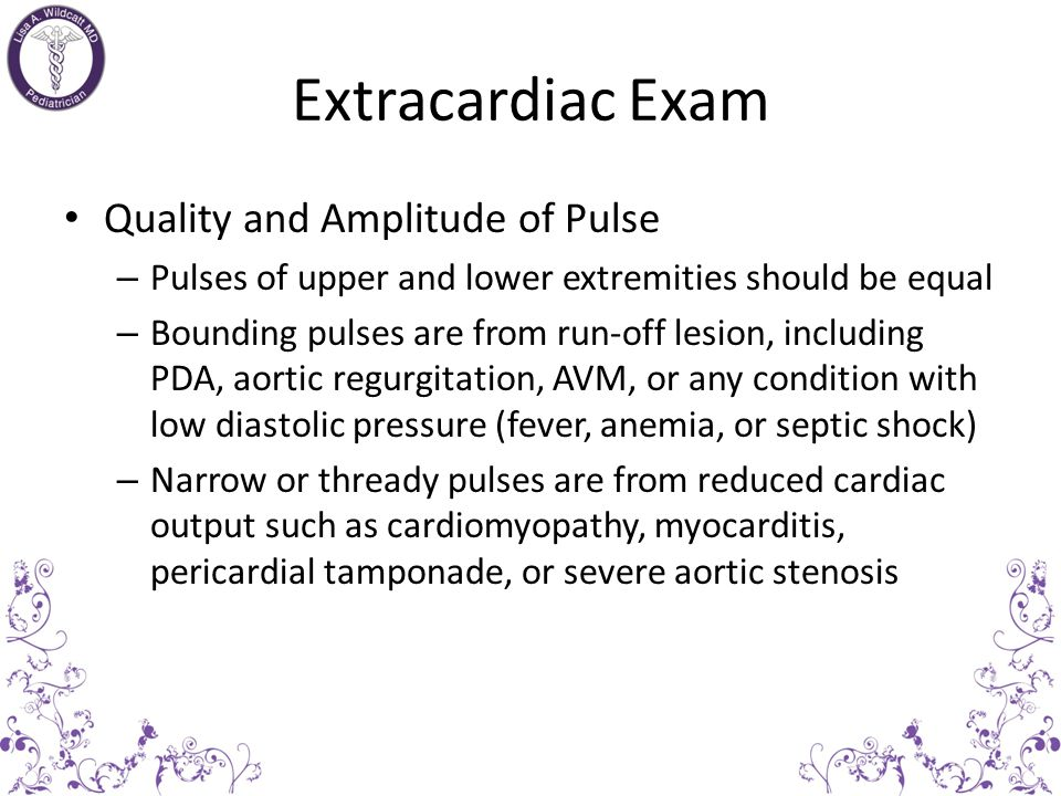 Extracardiac Exam Rate and Rhythm Rhythm should be regular, or with a phasic variation with respiration (sinus arrhythmia) is normal Resting Heart Rat