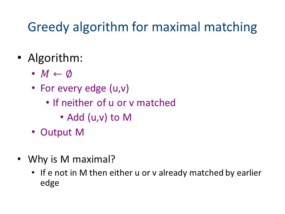 Greedy algorithm for maximal matching