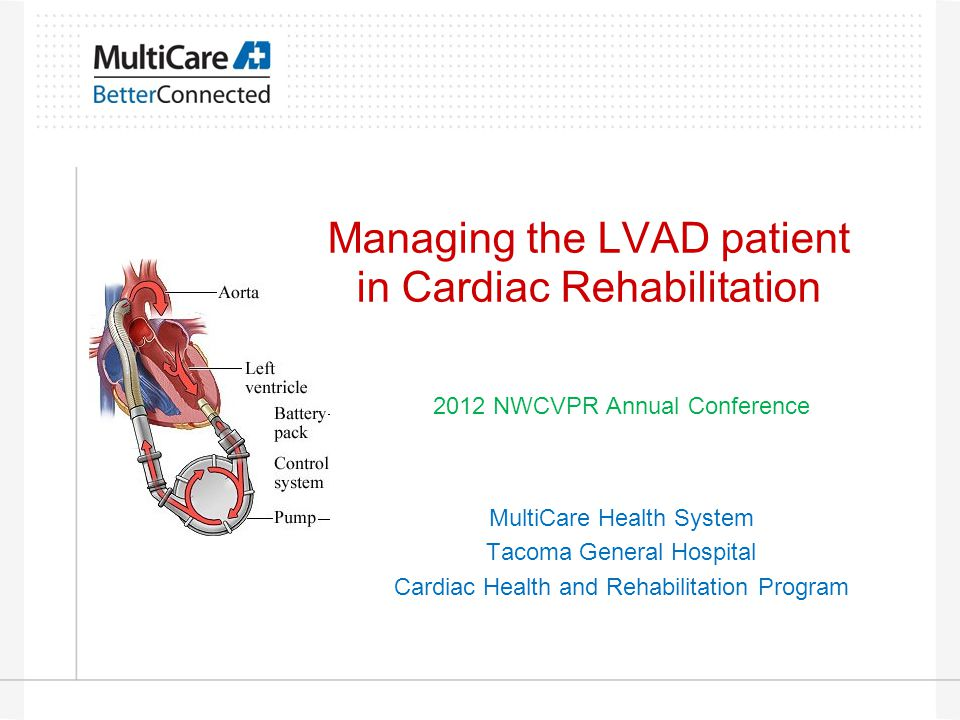 Enrolling the LVAD Patient Start program 6+ weeks after hospital discharge Talk with VAD Coordinator prior to contacting patient Typical diagnosis for reimbursement –Tricuspid Valve Annuloplasty – v43.3 –May have CAD co-morbidity