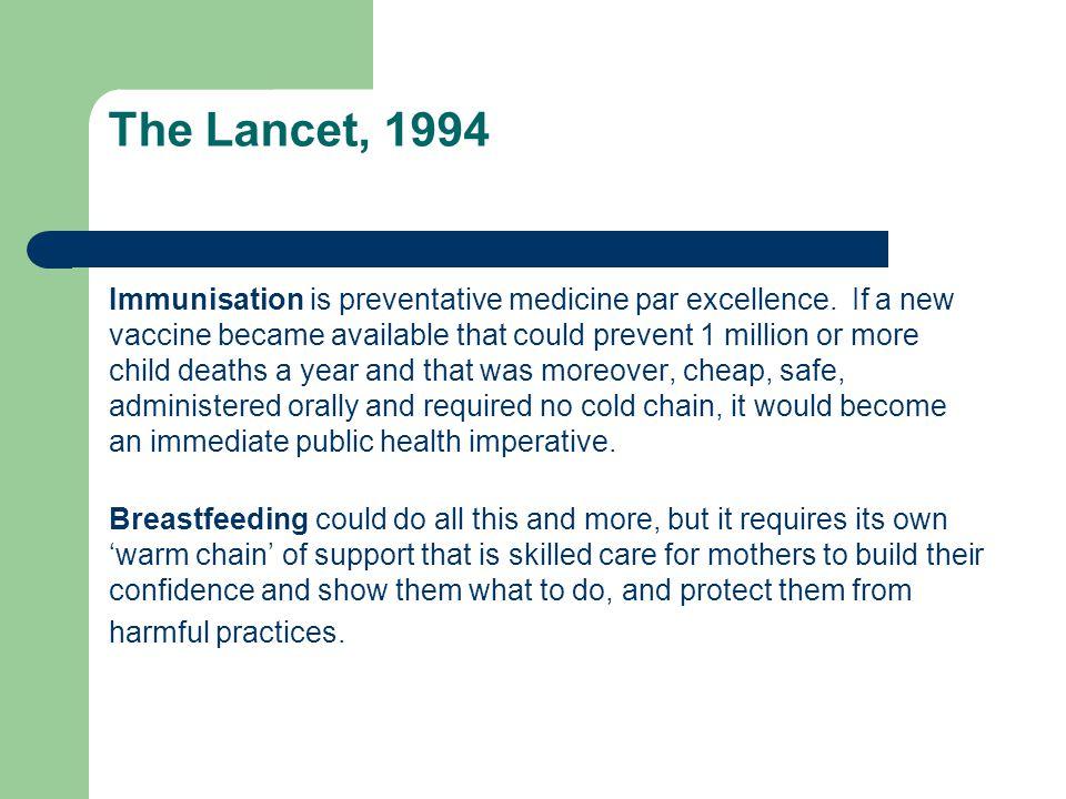 The Lancet, 1994 Immunisation is preventative medicine par excellence. If a new vaccine became available that could prevent 1 million or more child de