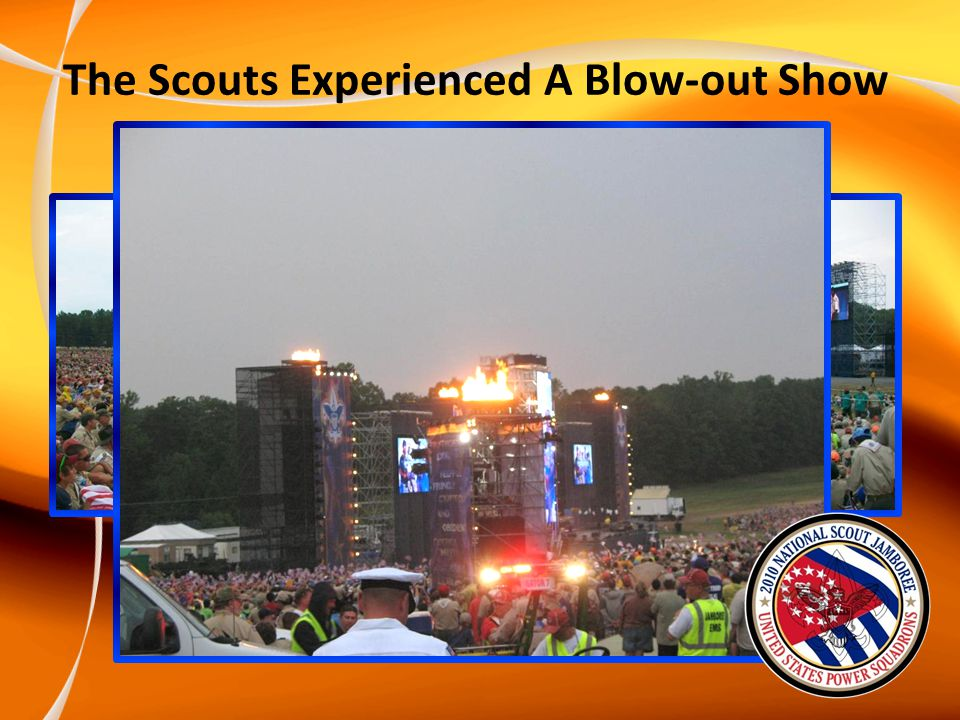 The Scouts Experienced A Blow-out Show