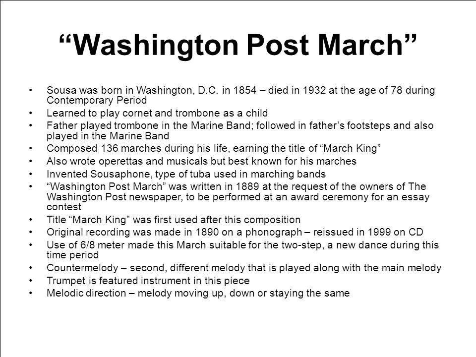 Washington Post March Sousa was born in Washington, D.C.