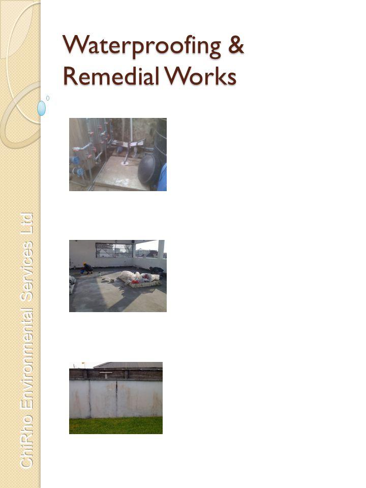 Waterproofing & Remedial Works